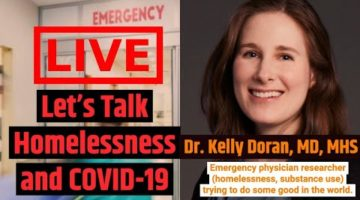 Homelessness and Coronavirus with Dr. Kelly Doran a NYC Emergency Room Doctor
