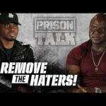 Keep your circle small! - Remove the Haters from your Life - Prison Talk 24.10