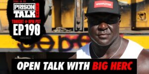 Q&A with Big Herc | Prison Talk Live Stream E190