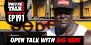 Q&A with Big Herc | Prison Talk Live Stream E191
