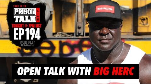 Q&A with Big Herc | Prison Talk Live Stream E194
