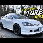 TURBO LIFE!! INSANE BOOSTED HONDA INTEGRA GETS ITS FIRST TEAR UP!