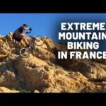 Top 5 Extreme Regions in France to Mountain Bike | Before You Die