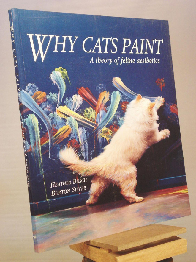 """Why Cats Paint"" by Heather Busch"