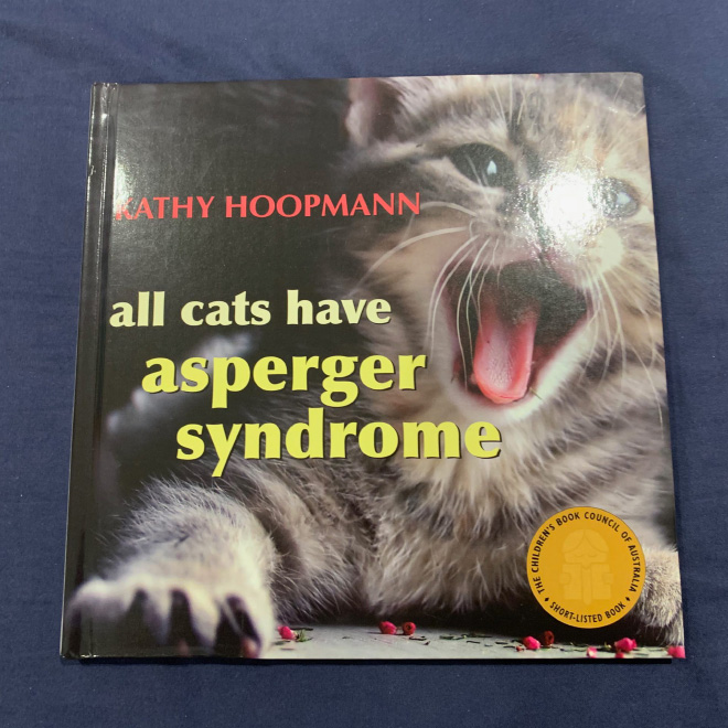 """All Cats Have Asperger Syndrome"" by Kathy Hoopmann"
