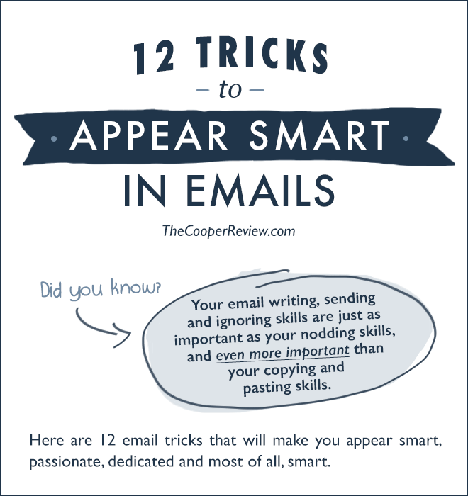How to appear smart in emails.