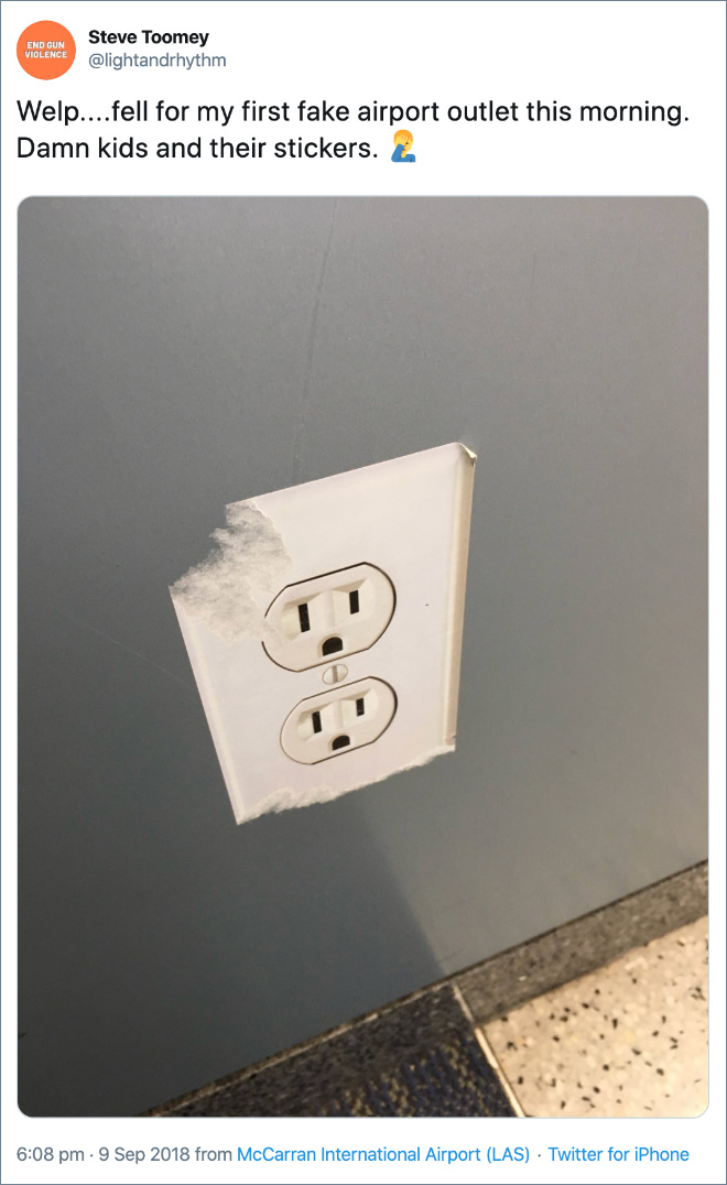 Welp....fell for my first fake airport outlet this morning. Damn kids and their stickers.