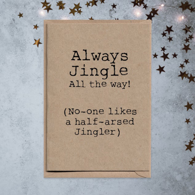 Always jingle all the way!
