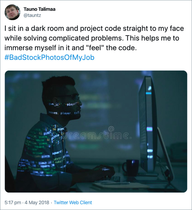 """I sit in a dark room and project code straight to my face while solving complicated problems. This helps me to immerse myself in it and """"feel"""" the code."""