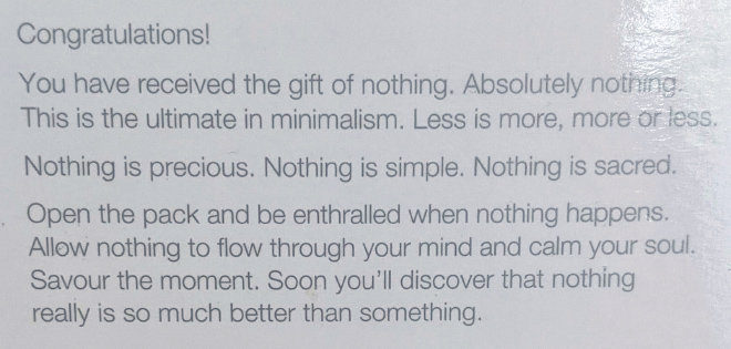 The gift of nothing.