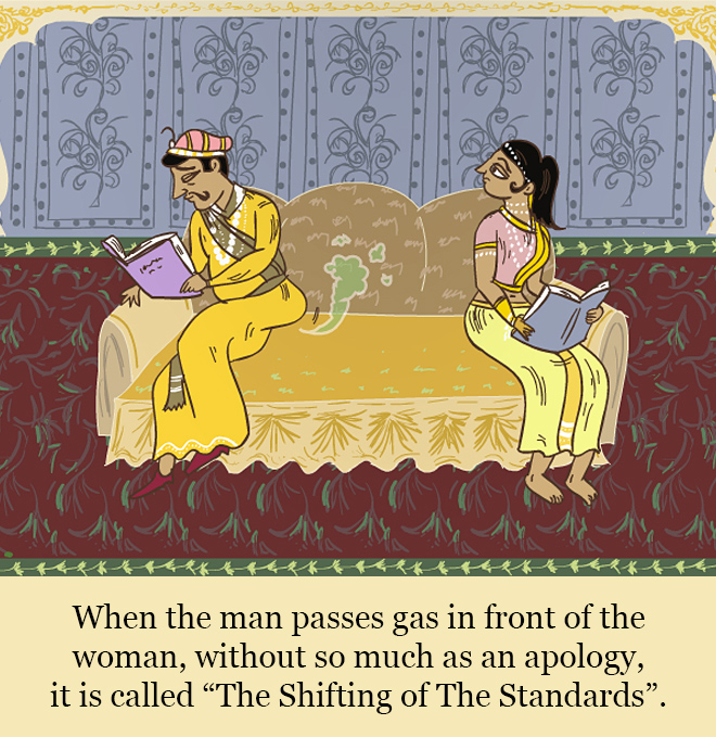 """When the man passes gas in front of the woman, without so much as an apology, it is called """"The Shifting of The Standards""""."""