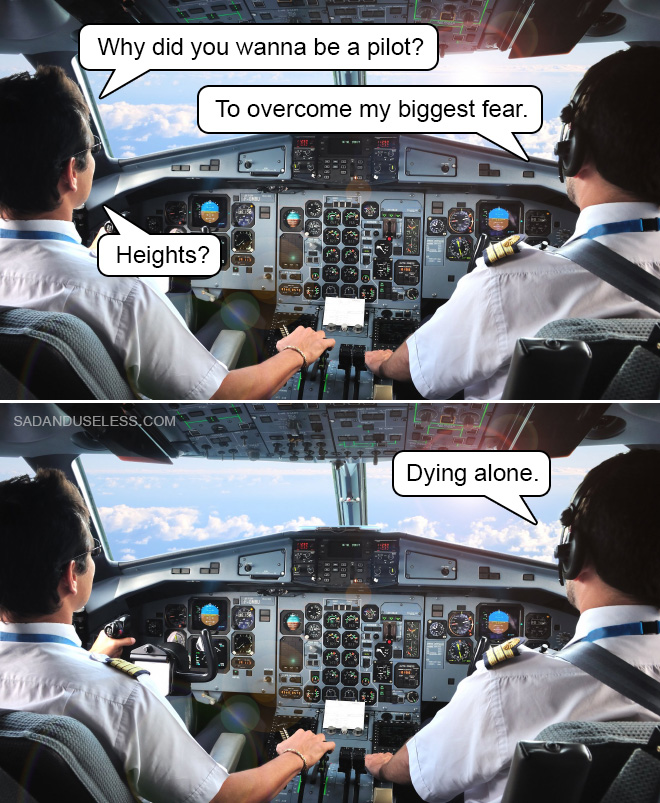 The biggest fear.