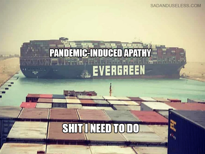 Pandemic-induced apathy.