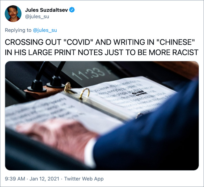 """CROSSING OUT """"COVID"""" AND WRITING IN """"CHINESE"""" IN HIS LARGE PRINT NOTES JUST TO BE MORE RACIST"""