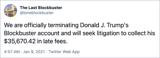 We are officially terminating Donald J. Trump's Blockbuster account and will seek litigation to collect his $35,670.42 in late fees.