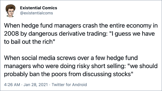 "When social media screws over a few hedge fund managers who were doing risky short selling: ""we should probably ban the poors from discussing stocks"""
